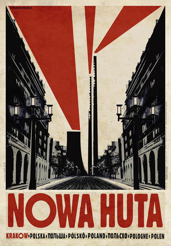 Affiche de Nowa Huta par l'affichiste Kaja Ryszard.